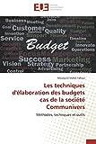Telecharger Livres Les techniques d elaboration des budgets cas de la societe communivers (PDF,EPUB,MOBI) gratuits en Francaise