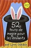 Telecharger Livres 52 tours de magie pour les enfants (PDF,EPUB,MOBI) gratuits en Francaise