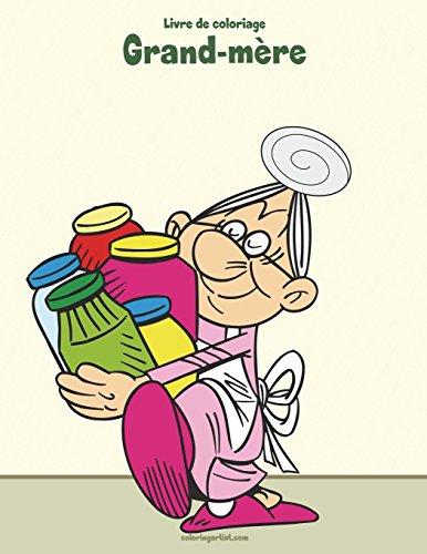 Livre de coloriage Grand-mère 1 par Nick Snels
