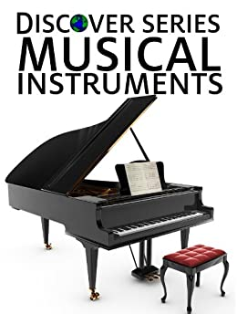 musical instruments discover series picture book for kids. Black Bedroom Furniture Sets. Home Design Ideas