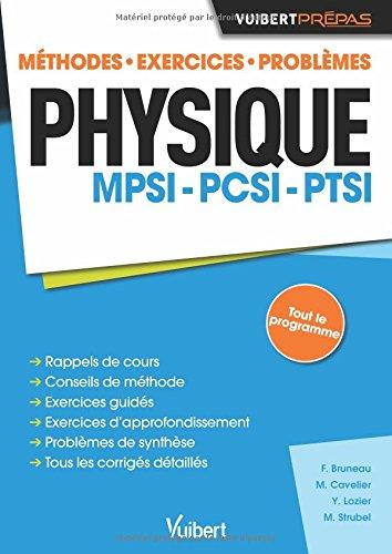 Physique MPSI-PCSI-PTSI - Méthodes. Exercices. Problèmes