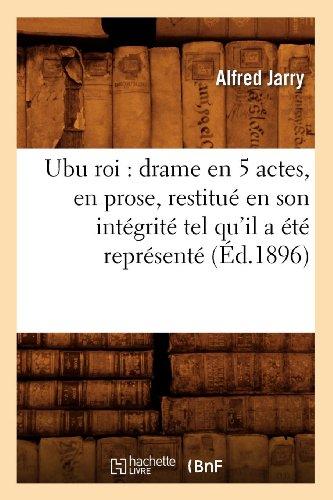 Ubu roi : drame en 5 actes, en prose, restitué en son d'occasion  Livré partout en Belgique