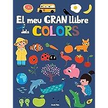 El Meu Gran Llibre Dels Colors (La lluna de paper)