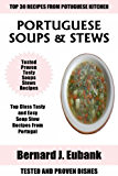 Top 30 Healthy And Delicious Portuguese Soup And Stew Dishes For Everyone