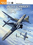 Jagdgeschwader 1 'Oesau' Aces 1939-45 (Aircraft of the Aces Book 134) (English Edition)