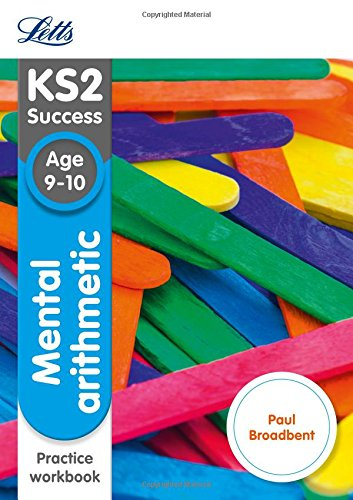 Letts KS2 SATs Revision Success - New Curriculum - Mental Arithmetic Age 9-10 Practice Workbook