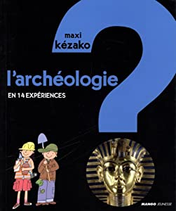 """Afficher """"L'archéologie"""""""