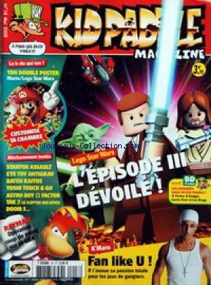 KID PADDLE MAGAZINE [No 18] du 01/05/2005 - LEGO STAR WARS III FAN LIKE U - K'MARO TON DOUBLE POSTER STARFOX ASSAULT EYE TOY ANTIGRAV BATEN KAITOS YOSHI TOUCH AND GO ASTRO BOY - FACTOR TAK 2 DOOM 3 RAYMAN