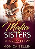Mafia Sisters. Wild Passion