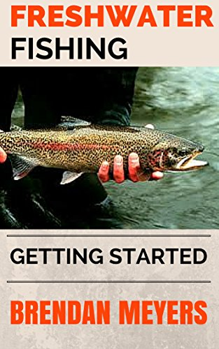 Freshwater Fishing - Getting Started (English Edition)