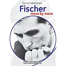 Fischer: Move by Move (English Edition)