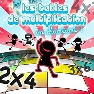 Apprends les tables de multiplication multi artistes for Table de multiplication en chanson