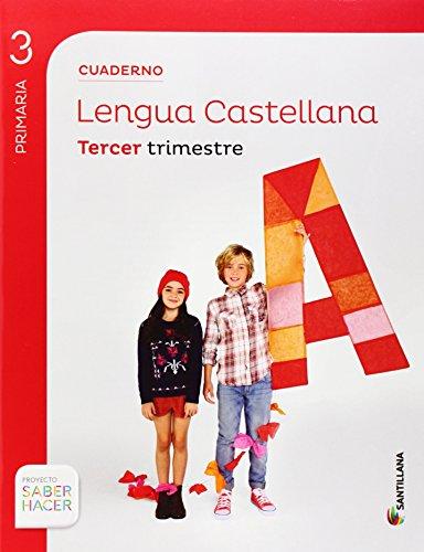 CUADERNO LENGUA 3 PRIMARIA 3 TRIM SABER HACER - 9788468012896 por Aa.Vv.