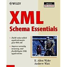 XML Schema Essentials (Wiley XML Essential Series)