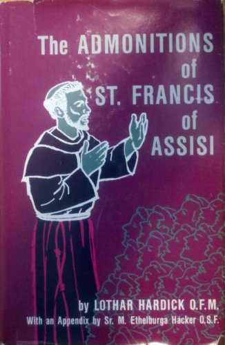 The Admonitions Of St Francis Of Assisi