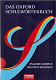 Das Oxford Schulwörterbuch - English-German, Deutsch-Englisch