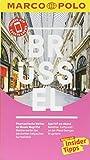 MARCO POLO Reiseführer Brüssel: Reisen mit Insider-Tipps. Inklusive kostenloser Touren-App & Events&News