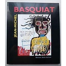 Catalogue de l'exposition Jean Michel Basquiat : peintures, sculptures, oeuvres sur papier et dessins.