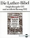 Produkt-Bild: Die Luther-Bibel. Originalfassung 1545 und revidierte Fassung 1912 (Digitale Bibliothek 29)