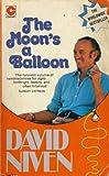 The Moon's a Balloon (Coronet Books)