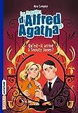 """Afficher """"Les enquêtes d'Alfred et Agatha n° 02 Qu'est-il arrivé à Snouty Jones ?"""""""