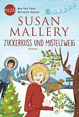 Buchseite und Rezensionen zu 'Zuckerkuss und Mistelzweig (Fool's Gold)' von Susan Mallery