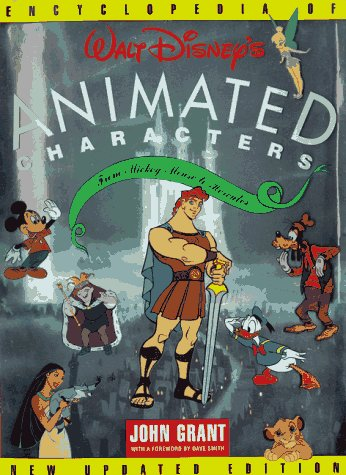 The encyclopedia of Walt Disney's animated characters : from Mickey Mouse to Hercules.