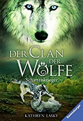 Der Clan der Wölfe, Band 2: Schattenkrieger