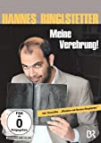 Hannes Ringlstetter - Meine Verehrung!