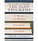 By Noah Lukeman ( Author ) [ Plot Thickens: 8 Ways to Bring Fiction to Life By Jun-2003 Paperback