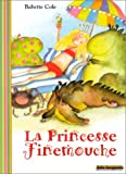 Princesse Finemouche (La ) | Cole, Babette. Auteur