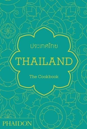 Thailand. The Cookbook (Cucina)