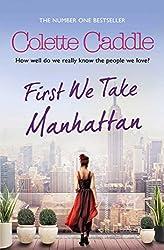 First We Take Manhattan (English Edition)