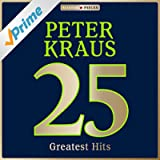 Masterpieces Presents Peter Kraus: 25 Greatest Hits