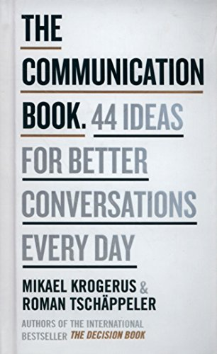 The Communication Book : 44 Ideas for Better Communications Every Day par Mikael Krogerus
