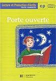 Image de Porte ouverte : lecture et écriture, CP. Textes narratifs