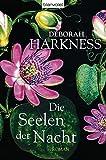 Die Seelen der Nacht: Roman (Diana & Matthew Trilogie, Band 1)