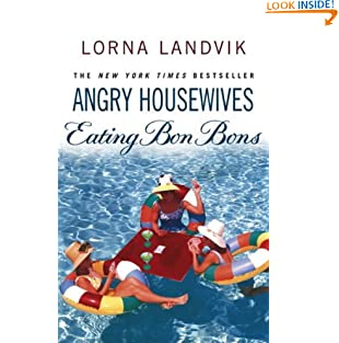 Angry Housewives Eating Bon Bons (Paperback)