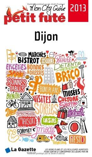 Le Petit Futé Dijon par Petit Futé