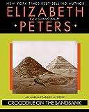 Crocodile on the Sandbank (Amelia Peabody Mysteries) by Elizabeth Peters (2001-01-01)