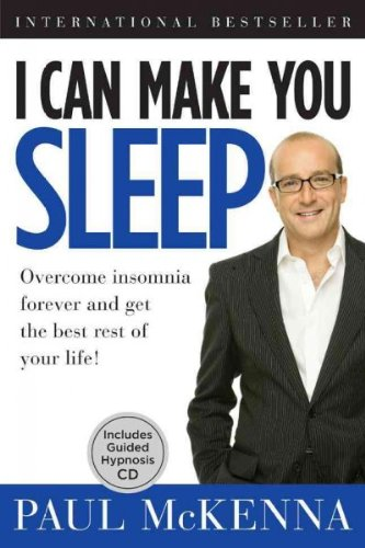 (I CAN MAKE YOU SLEEP: OVERCOME INSOMNIA FOREVER AND GET THE BEST REST OF YOUR LIFE WITH CD (AUDIO) ) By McKenna, Paul (Author) Hardcover Published on (09, 2009)
