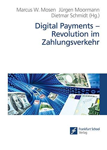 Digital Payments - Revolution im Zahlungsverkehr (German Edition)
