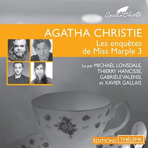 Les lingots d'or/L'affaire du bungalow/Les quatre suspects/Le géranium bleu: Les enquêtes de Miss Marple 3 par Agatha Christie