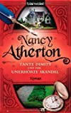 Tante Dimity und der unerhörte Skandal - Roman - Nancy Atherton