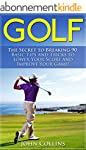 Golf: The Secret to Breaking 90: Basi...