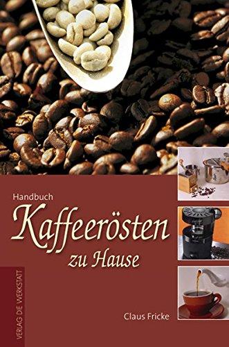 Kaffeerösten zu Hause thumbnail