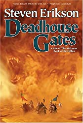 Deadhouse Gates: Book Two Of The Malazan Book Of the Fallen