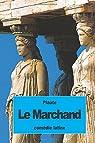 Le Marchand par Plaute