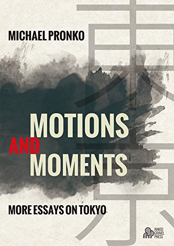 Book cover image for Motions and Moments: More Essays on Tokyo