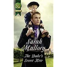 The Duke's Secret Heir (Mills & Boon Historical)